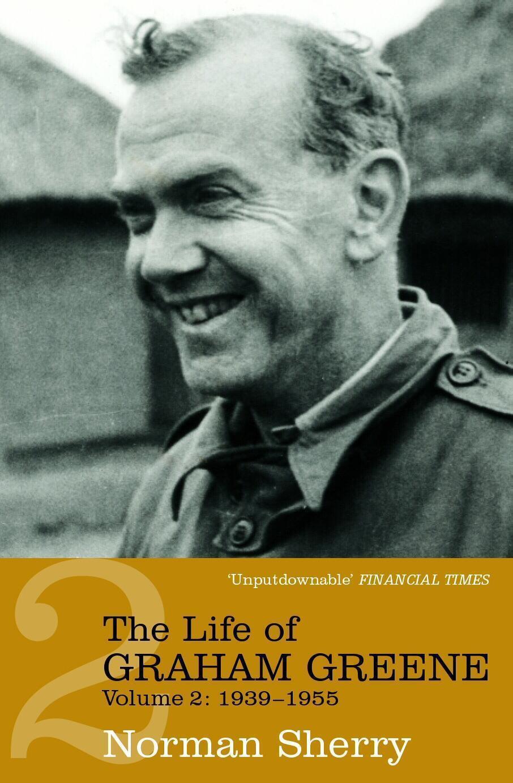 The Life Of Graham Greene Volume Two