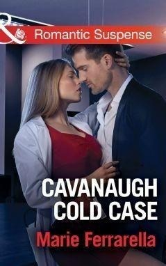 Cavanaugh Cold Case (Mills & Boon Romantic Suspense) (Cavanaugh Justice, Book 32)