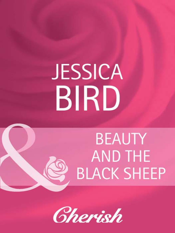 Beauty and the Black Sheep (Mills & Boon Cherish)