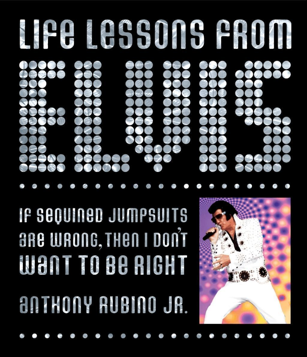 Life Lessons from Elvis