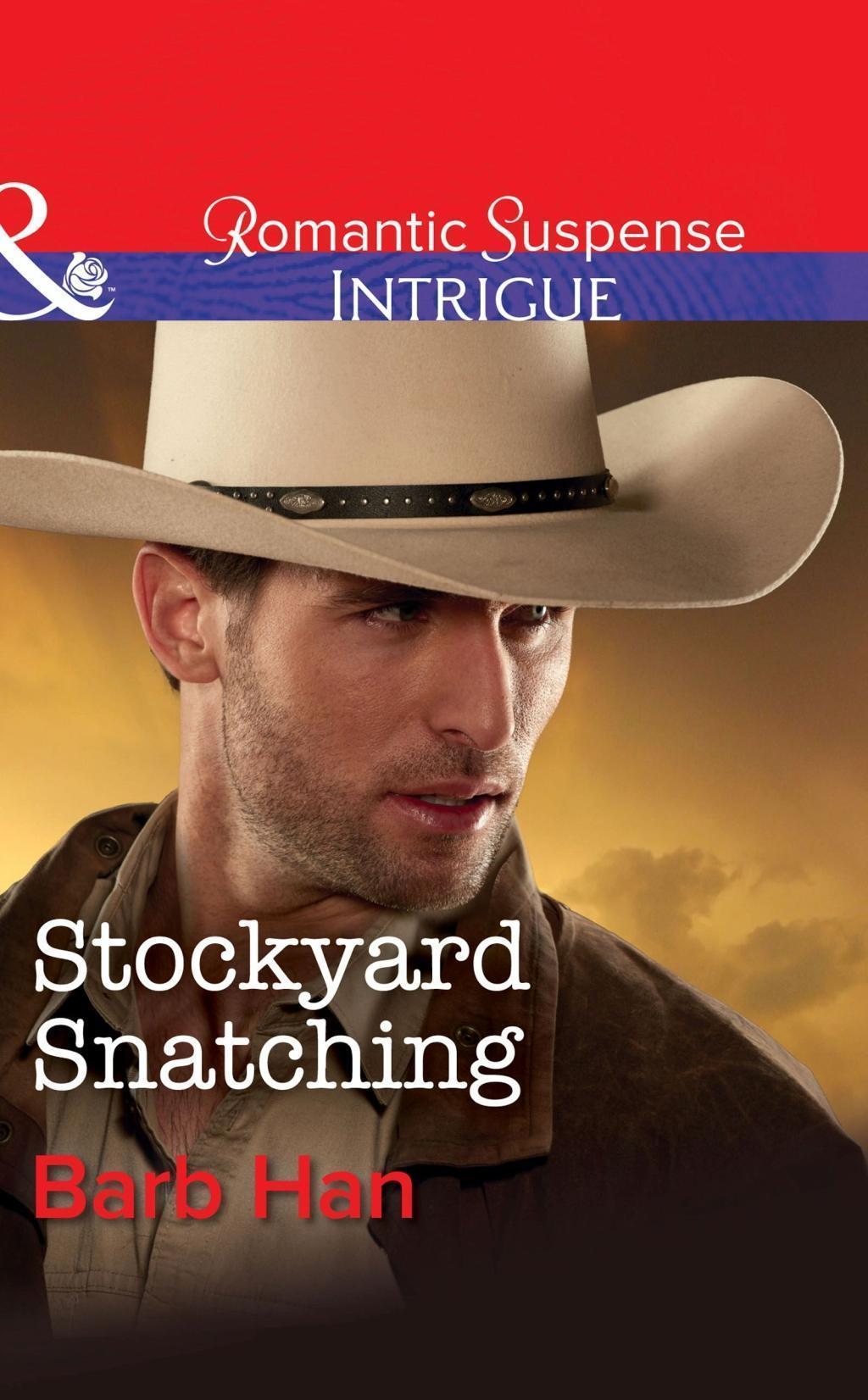 Stockyard Snatching (Mills & Boon Intrigue) (Cattlemen Crime Club, Book 1)