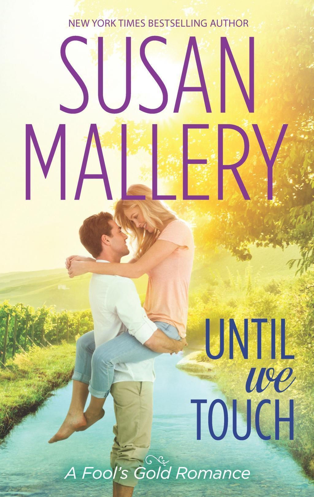 Until We Touch (A Fool's Gold Novel, Book 15)