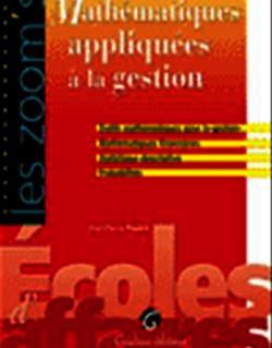 Les Zoom's. Mathématiques appliquées à la gestion