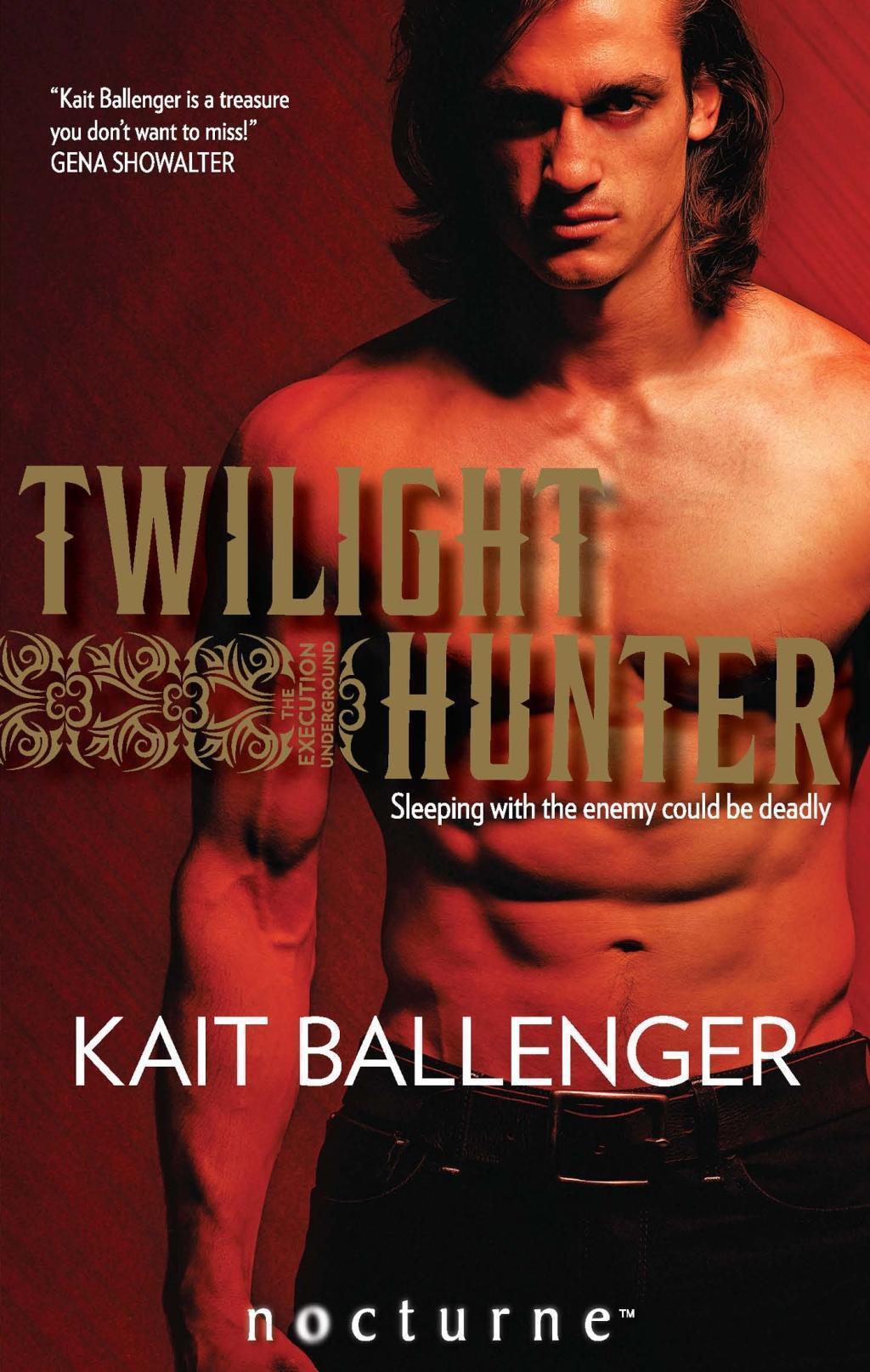Twilight Hunter (Mills & Boon Nocturne) (The Execution Underground, Book 2)