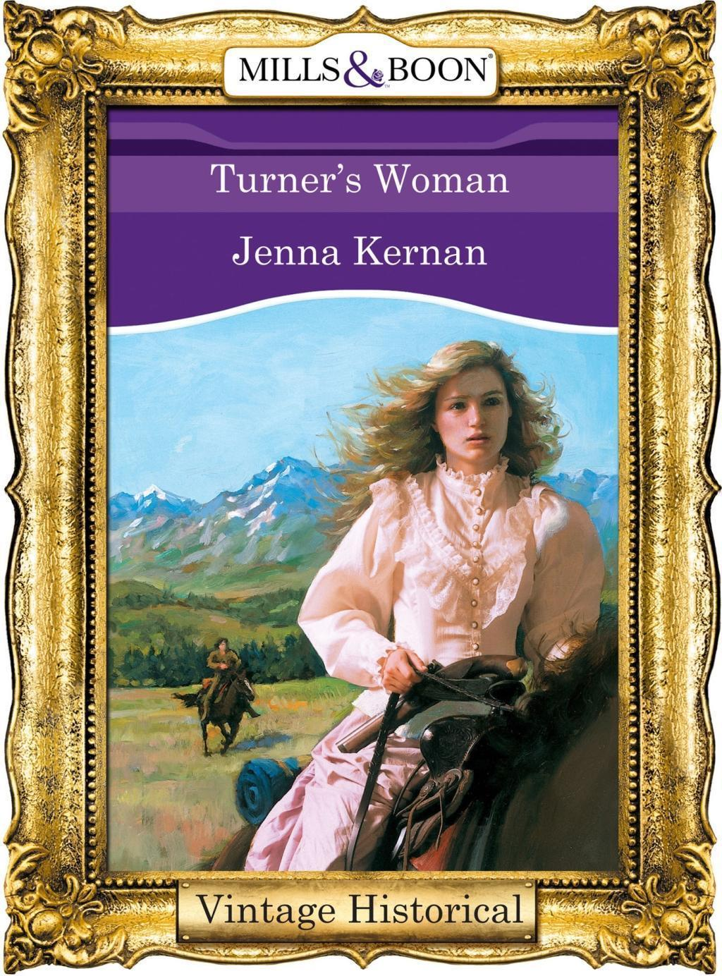 Turner's Woman (Mills & Boon Historical)