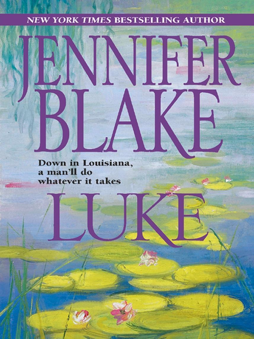 Luke (Mills & Boon M&B) (Louisiana Gentlemen, Book 2)