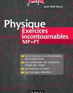 Physique Exercices incontournables MP-PT