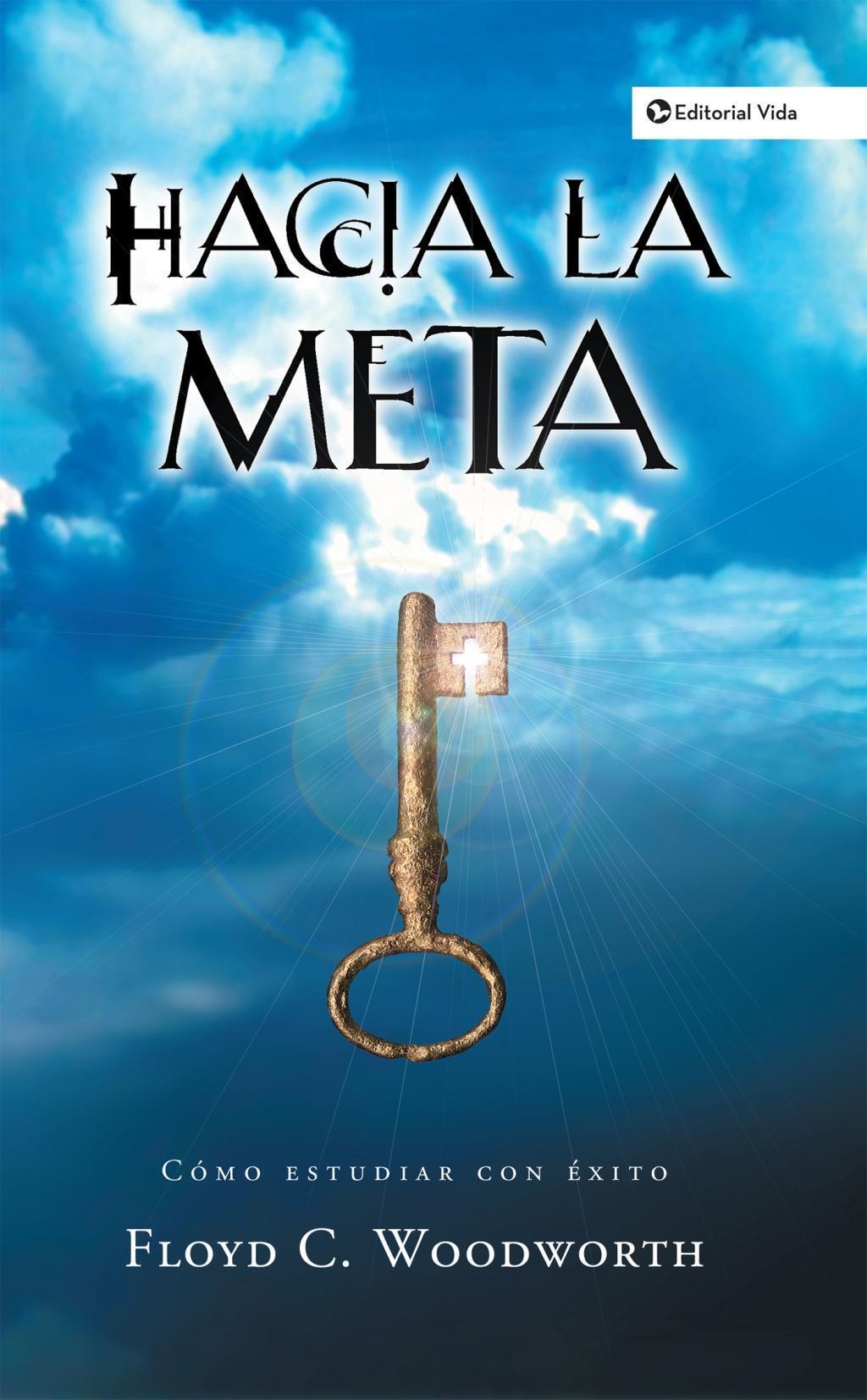 Hacia la meta (Nueva Edición)