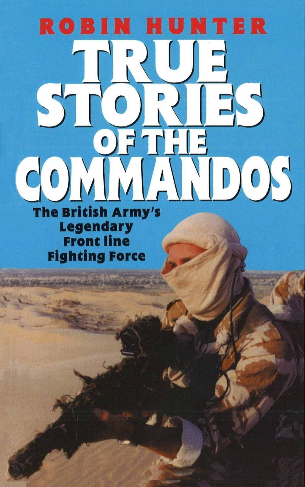 True Stories Of The Commandos