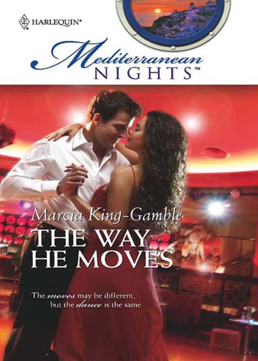 The Way He Moves (Mills & Boon M&B)