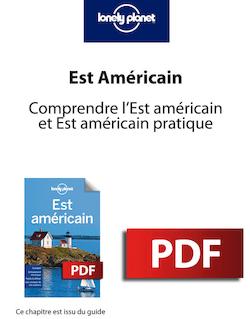 Est Américain 2 - Comprendre l'Est américain et Est américain pratique