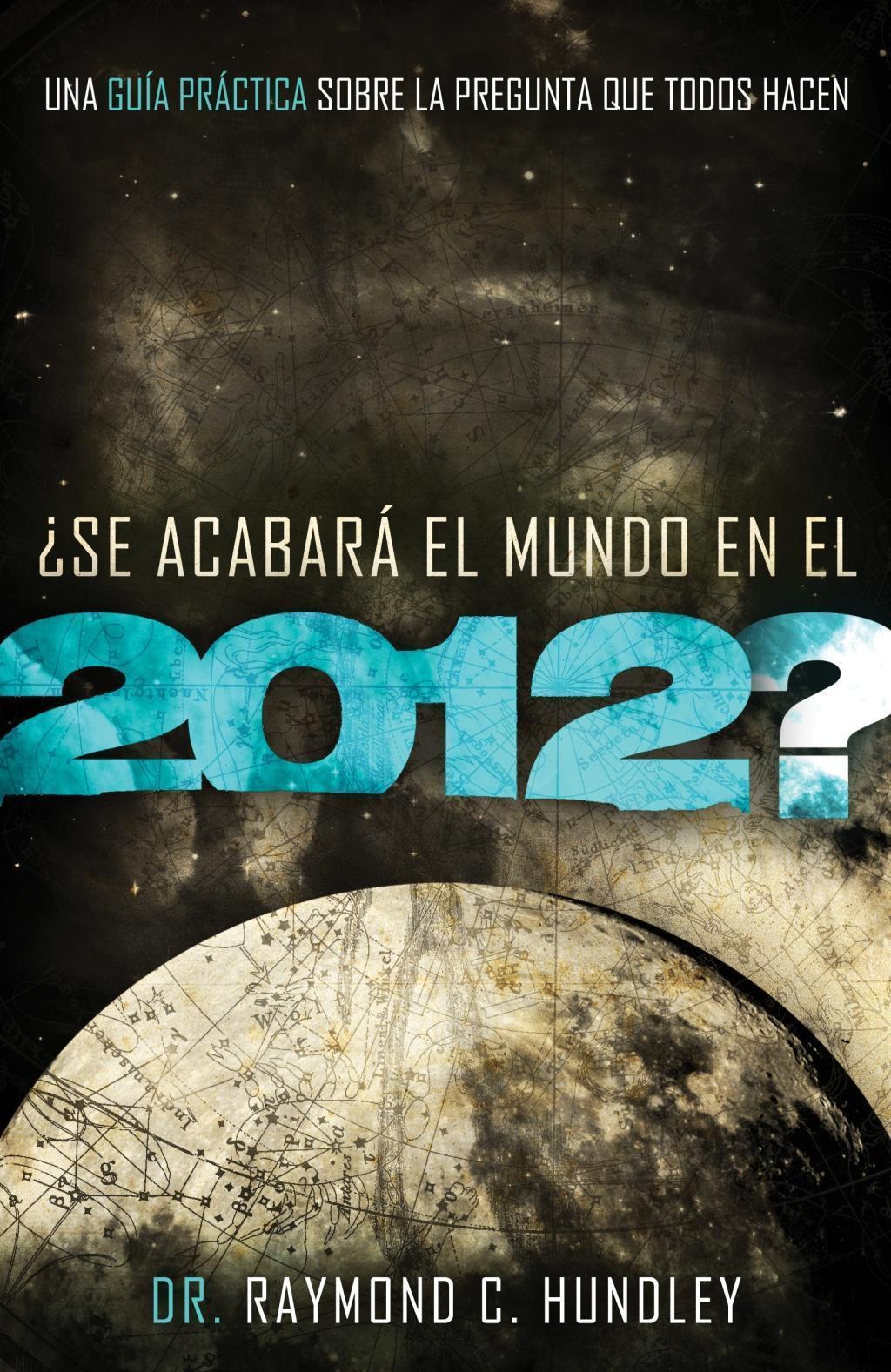 ¿Se acabará el mundo en el 2012?