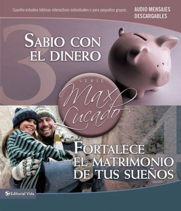 Sabio con el dinero / Fortalece el matrimonio de tus sueños