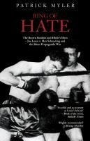 Ring of Hate: The Brown Bomber and Hitler's Hero