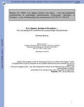 Lev, Ignace, Jerome et les autres... . Vers une perspective constructiviste en psychologie interactionniste