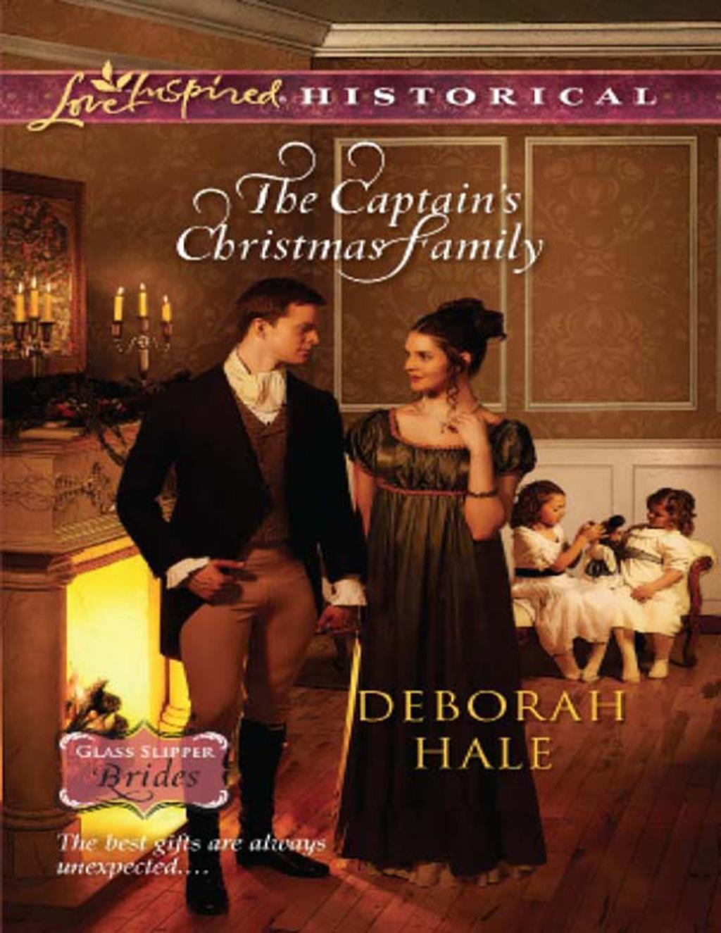 The Captain's Christmas Family (Mills & Boon Love Inspired Historical) (Glass Slipper Brides, Book 1)