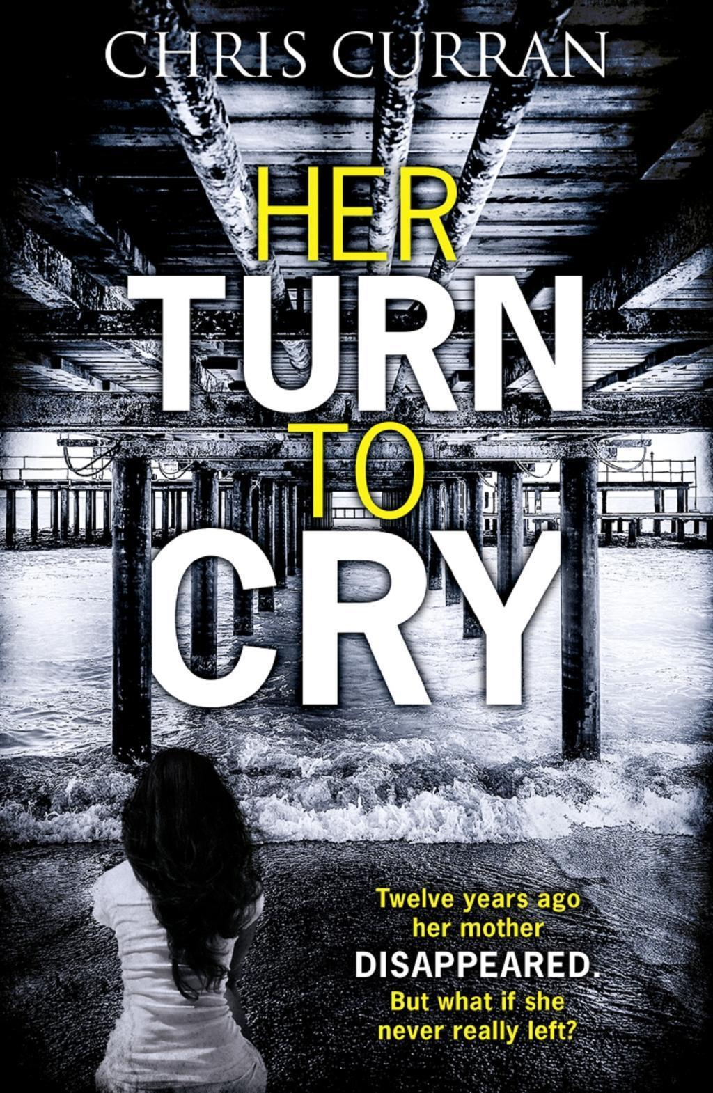 Her Turn to Cry: A gripping psychological drama with twists you won't see coming