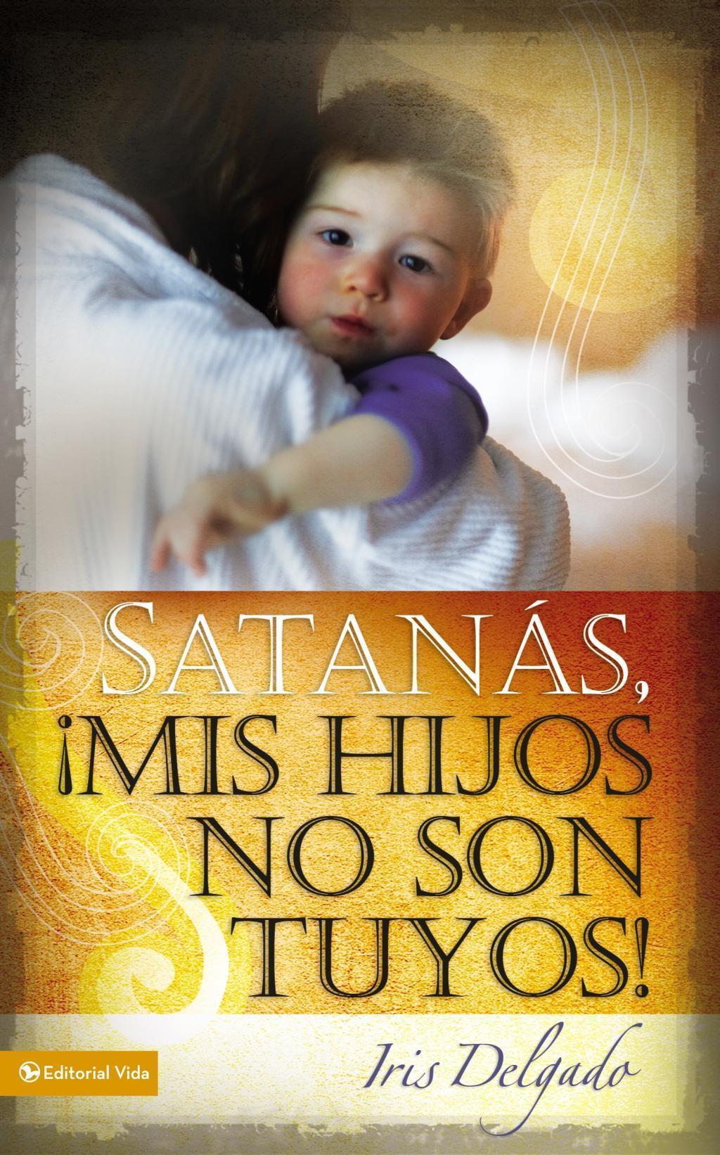 Satanás, mis hijos no son tuyos, Edición revisada