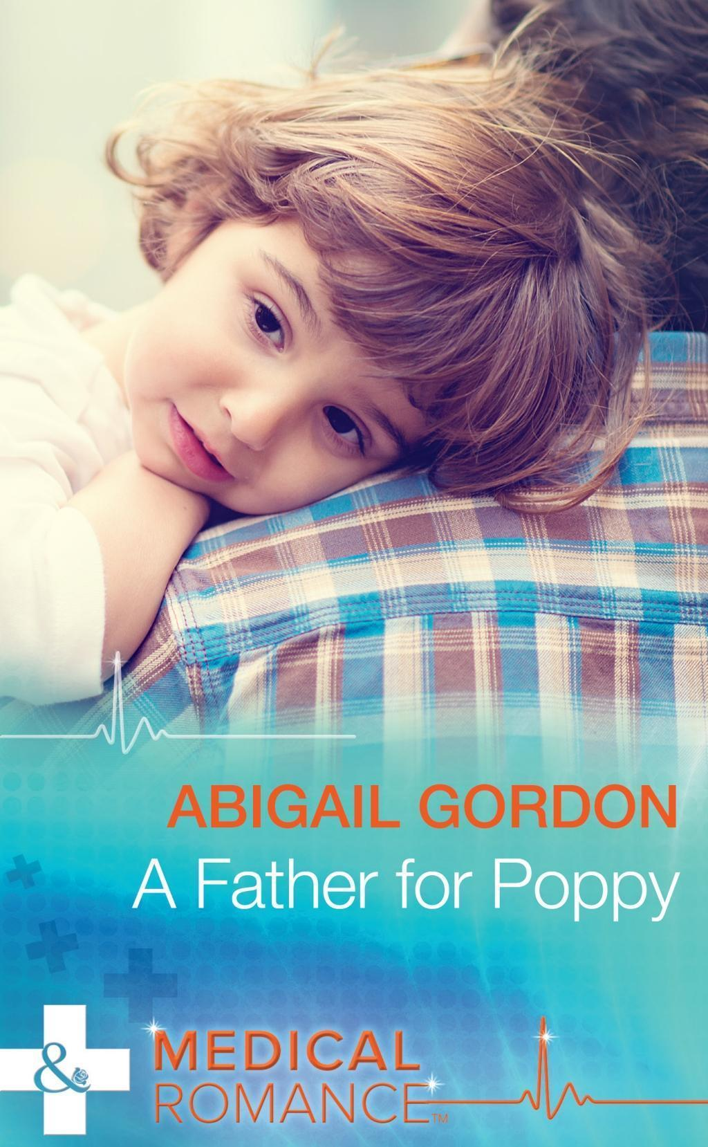 A Father For Poppy (Mills & Boon Medical)