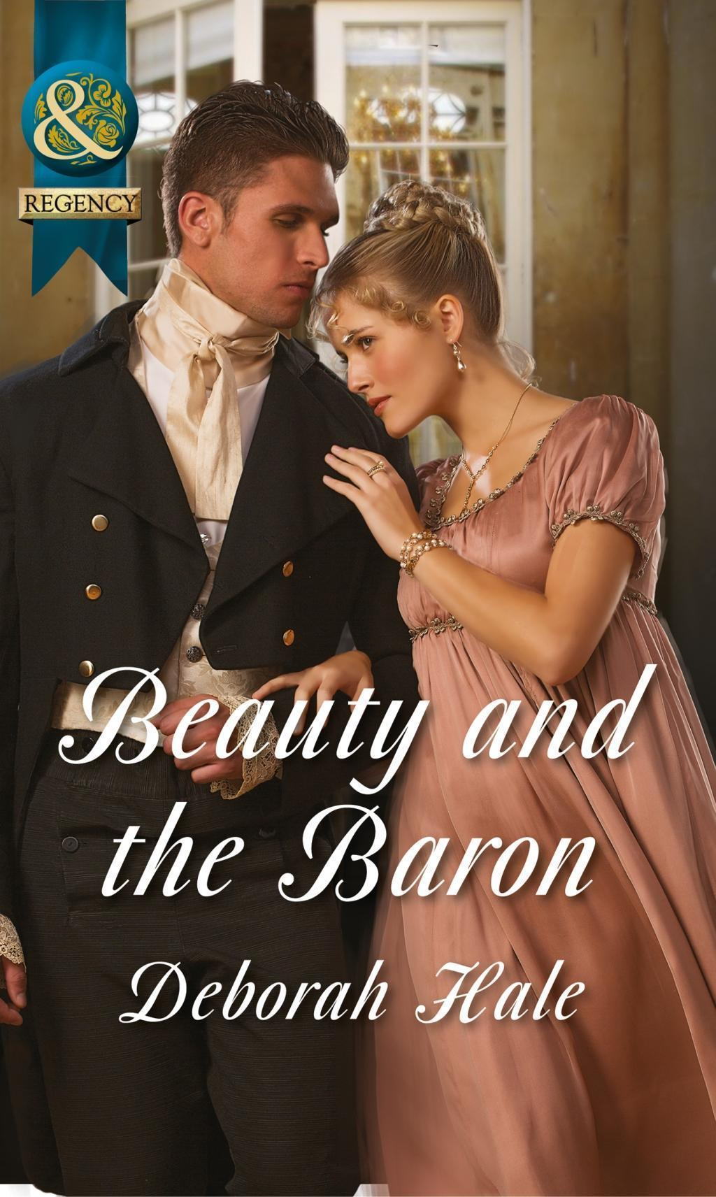 Beauty and the Baron (Mills & Boon Historical)