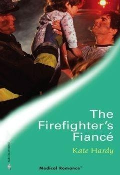 The Firefighter's Fiance (Mills & Boon Medical)