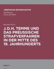 J. D. H. Temme und das preußische Strafverfahren in der Mitte des 19. Jahrhunderts