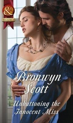Unbuttoning The Innocent Miss (Mills & Boon Historical) (Wallflowers to Wives, Book 1)