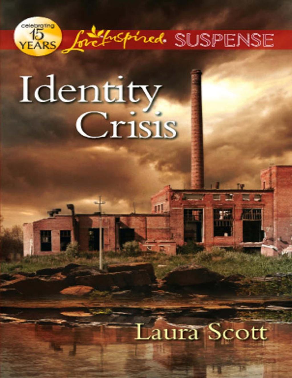 Identity Crisis (Mills & Boon Love Inspired Suspense)
