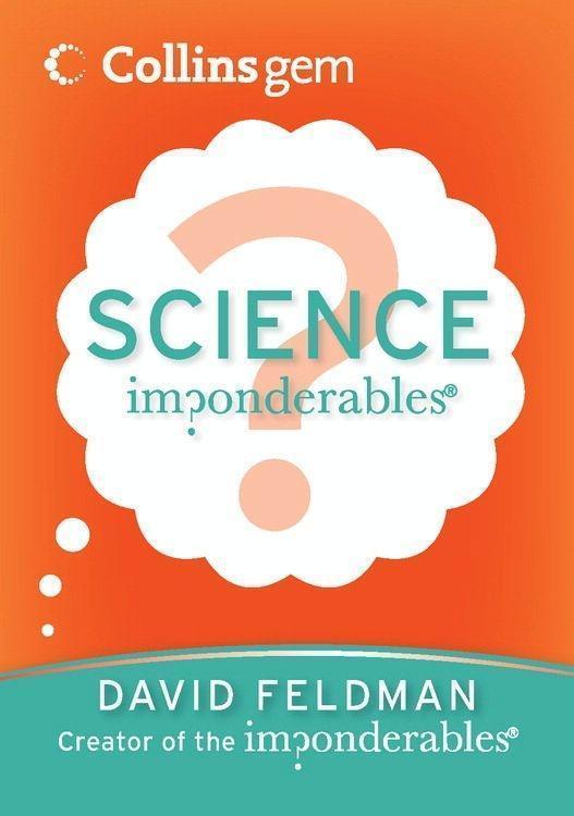 Imponderables(R): Science