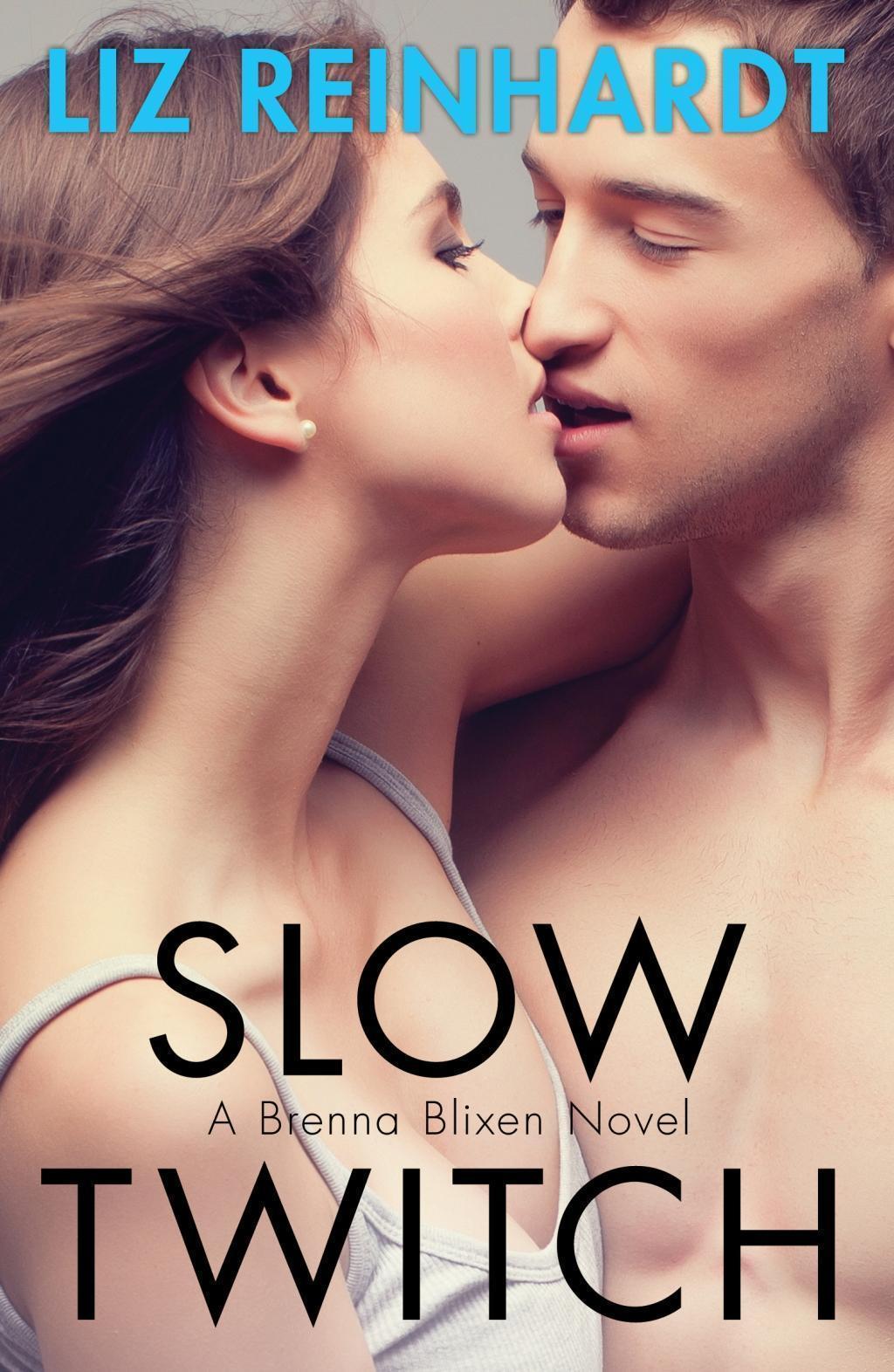 Slow Twitch (A Brenna Blixen Novel)