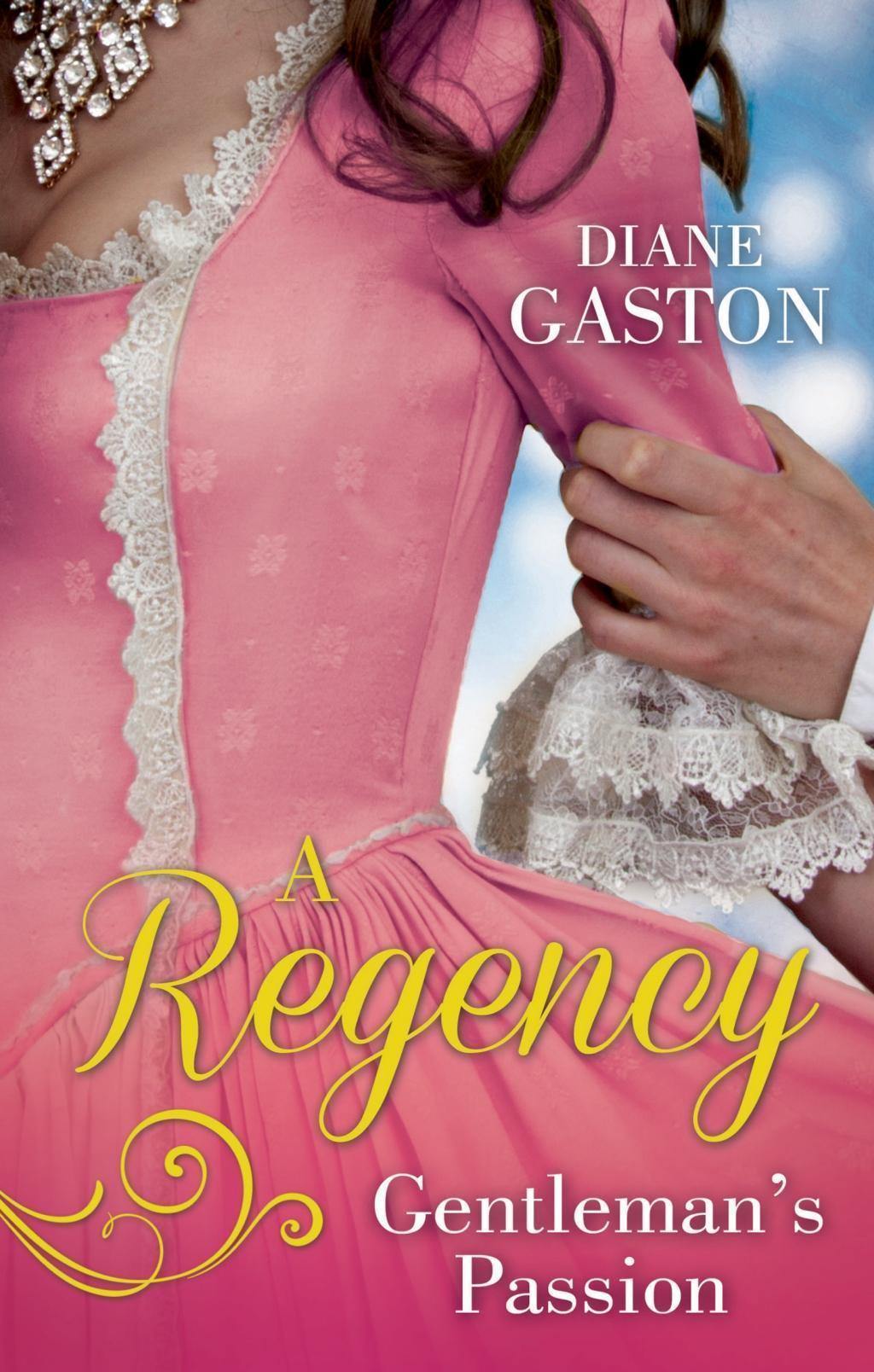 A Regency Gentleman's Passion: Valiant Soldier, Beautiful Enemy / A Not So Respectable Gentleman? (Mills & Boon M&B)