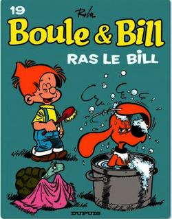 Boule et Bill - Tome 19 - Ras le Bill