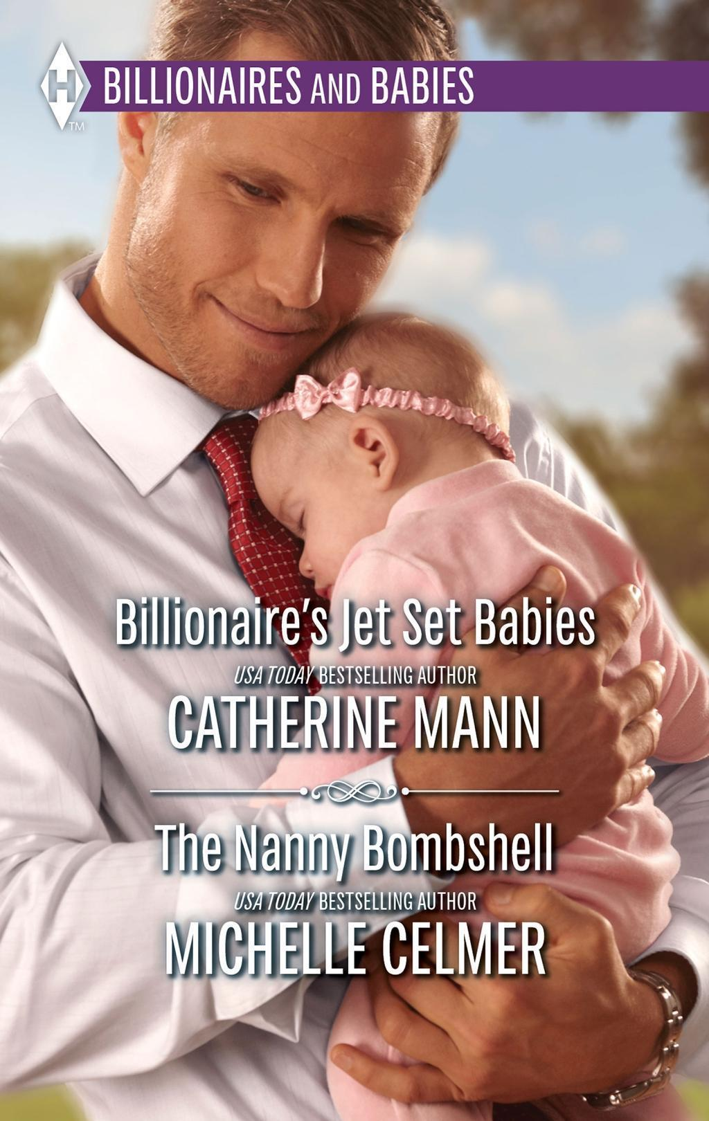 Billionaire's Jet Set Babies & The Nanny Bombshell: Billionaire's Jet Set Babies / The Nanny Bombshell (Mills & Boon M&B)