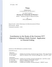 Contribution à l'étude de l'opérateur commun FFT dans le contexte de la Radio logicielle : application au codage de canal