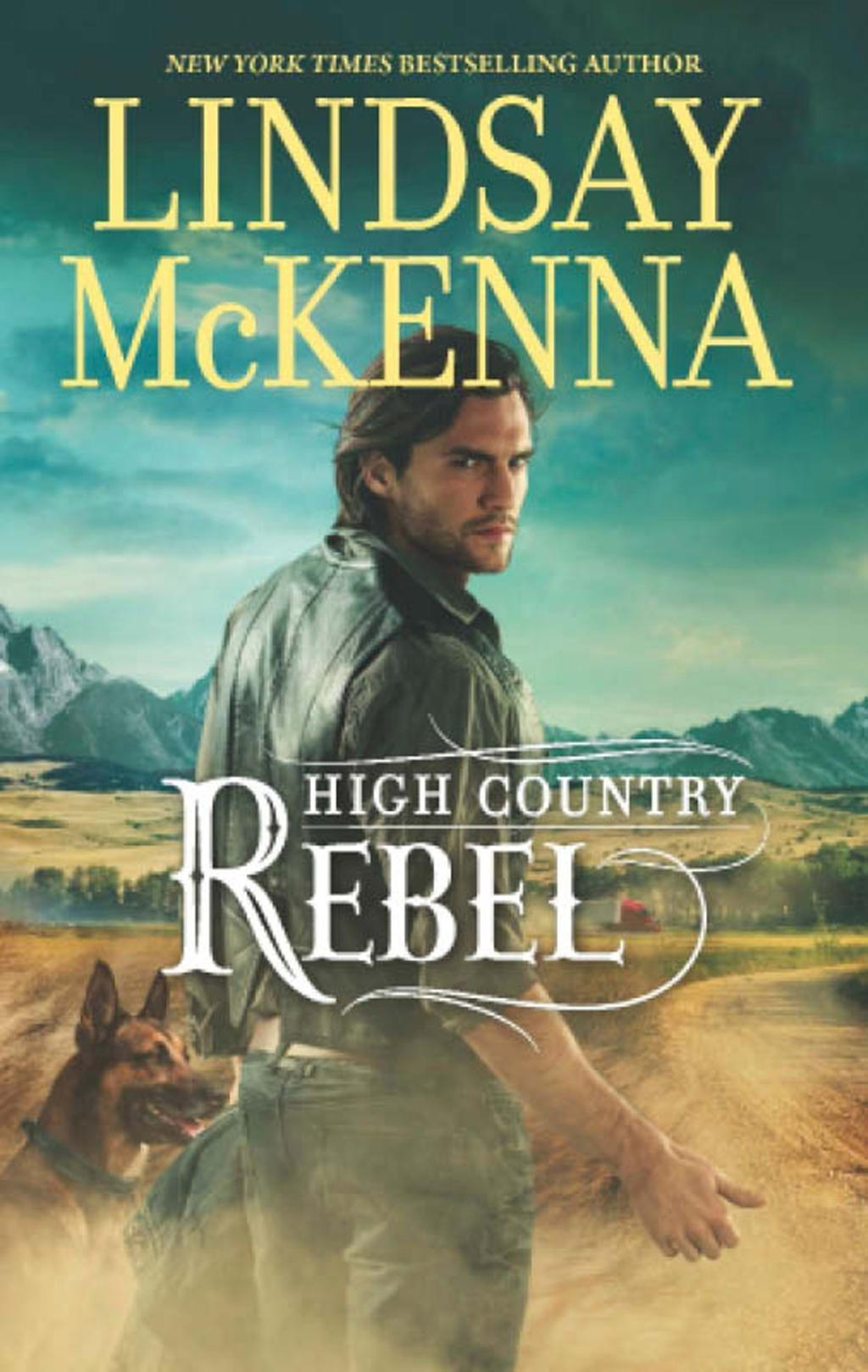 High Country Rebel (Mills & Boon M&B)