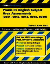 CliffsTestPrepTM Praxis II®: English Subject Area Assessments (0041, 0042, 0043, 0048, 0049)