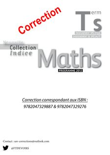 Correction Manuel Maths Terminale S Nouvelle Collection Indice (ISBN : 9782047329887- 9782047329276) - BORDAS
