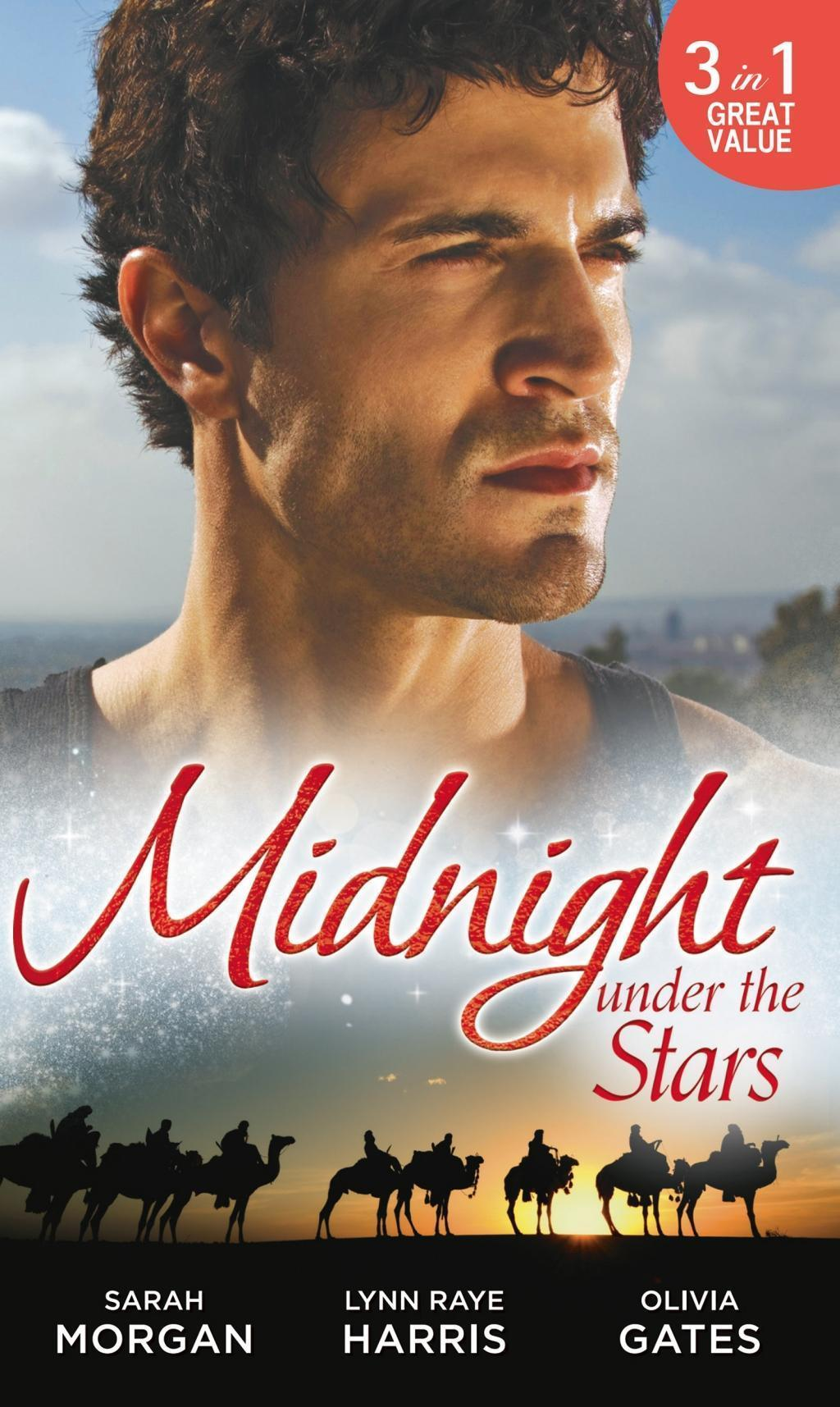 Midnight Under the Stars: Woman in a Sheikh's World / Marriage Behind the Façade / A Secret Birthright (Mills & Boon M&B) (The Private Lives of Public Playboys, Book 2)