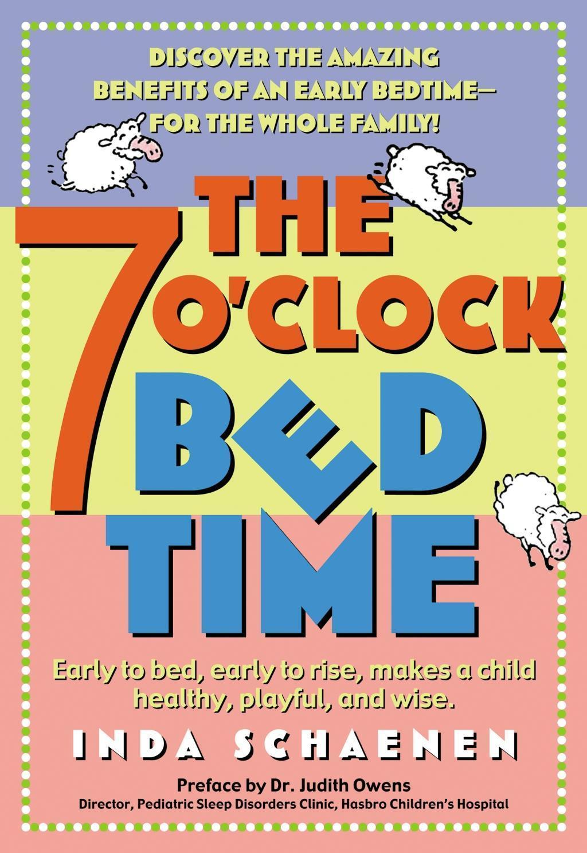 The 7 O'Clock Bedtime