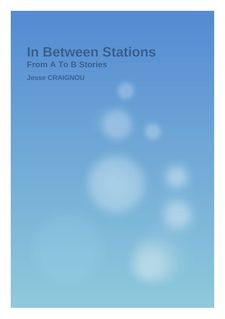 Tidbits - In Between Stations (From A to B Stories)