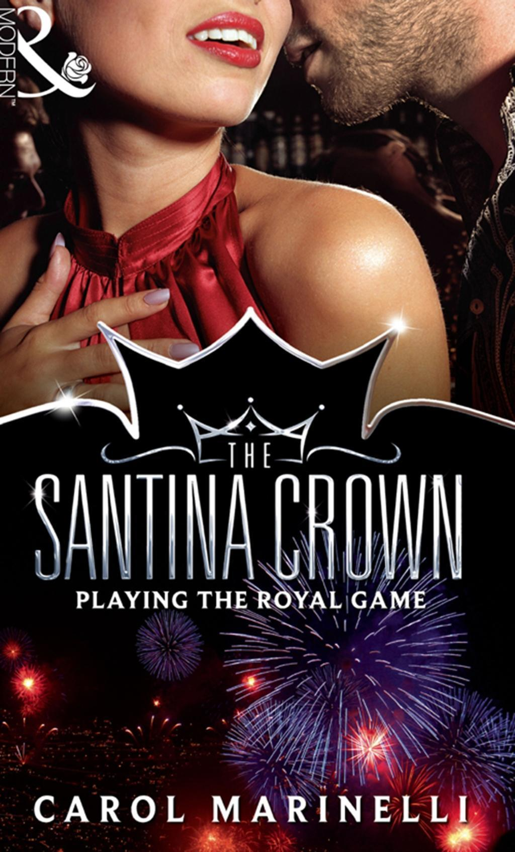 Playing the Royal Game (Mills & Boon M&B) (The Santina Crown, Book 8)