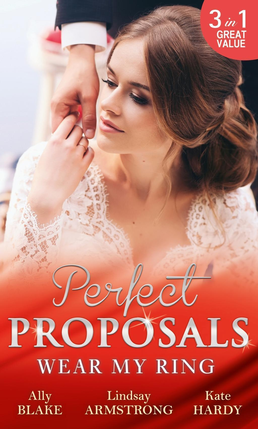 Wear My Ring: The Secret Wedding Dress / The Millionaire's Marriage Claim / The Children's Doctor's Special Proposal (Mills & Boon M&B)