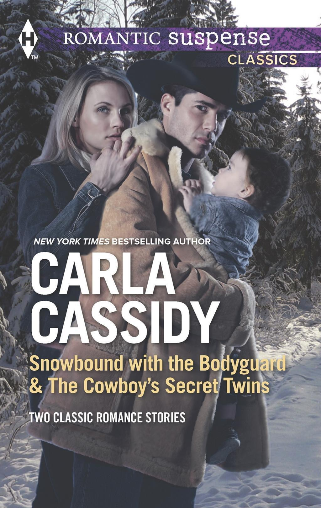 Snowbound with the Bodyguard & The Cowboy's Secret Twins: Snowbound with the Bodyguard / The Cowboy's Secret Twins (Mills & Boon M&B)