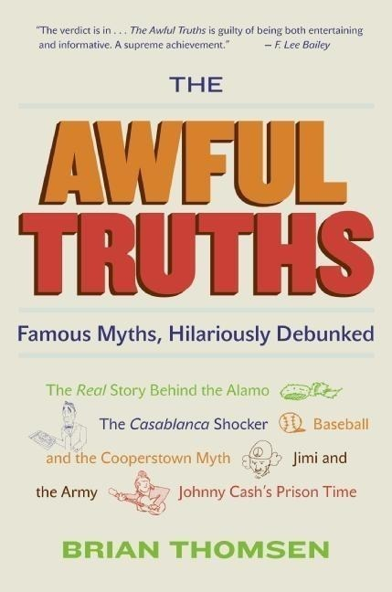 The Awful Truths