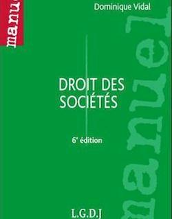Manuel. Droit des sociétés - 6e édition