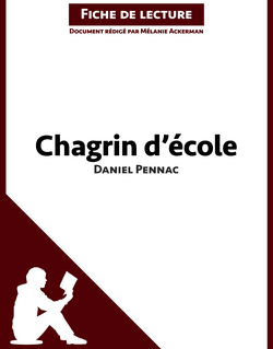 Chagrin d'école de Daniel Pennac (Fiche de lecture)