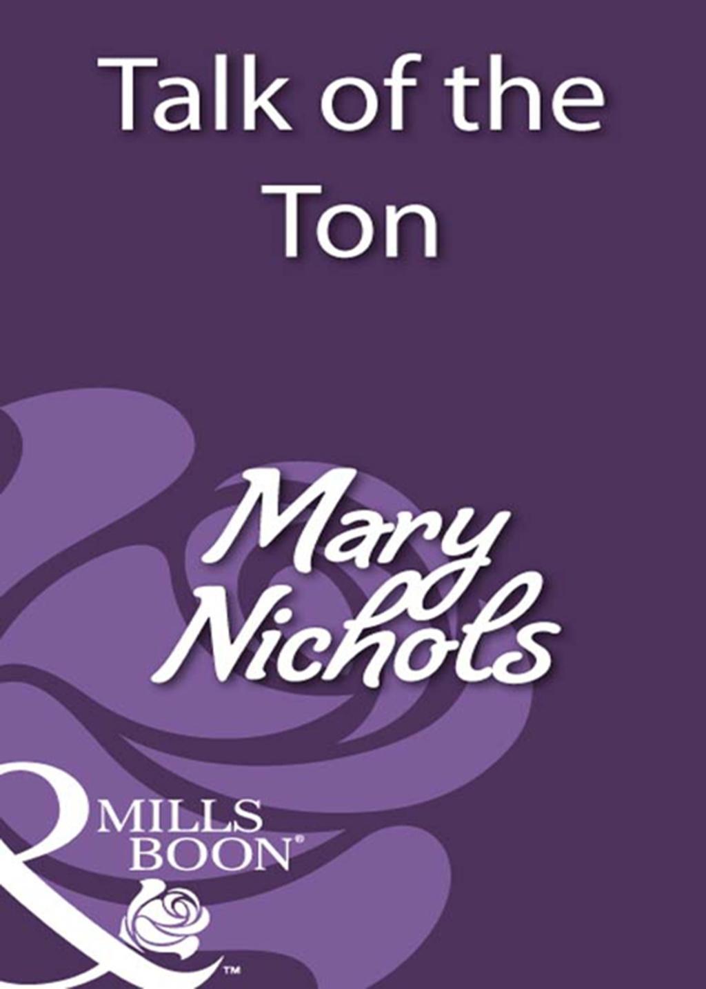 Talk of the Ton (Mills & Boon Historical)
