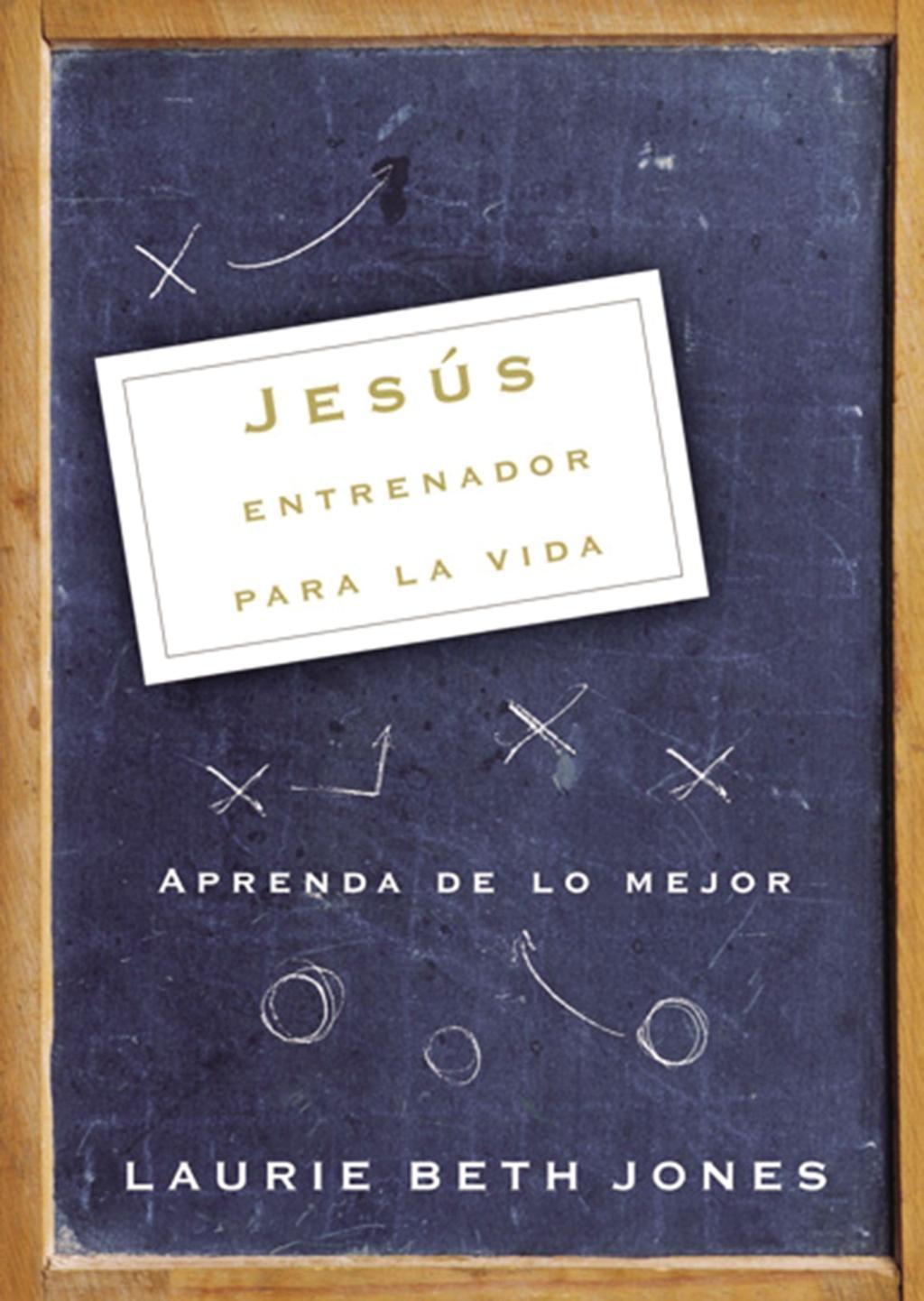 Jesús, entrenador para la vida