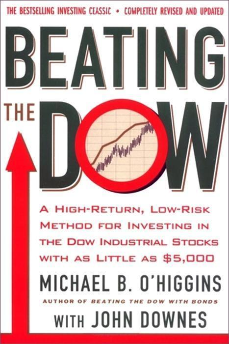 Beating the Dow Completely Revised and Updated