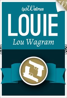 Louie de Lou Wagram - fiche descriptive